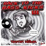 Back to the Bass Kicks III