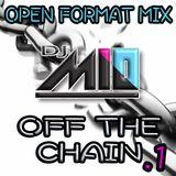DJ MIO - OFF THE CHAIN .1 (Explicit)