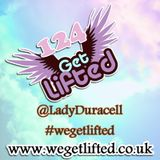 Get Lifted 124 - Lady Duracell
