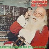 Switched On Santa - A festive fireside mix by Gaye Device.