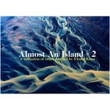 Almost An Island #2 (Live Mix)