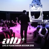 ATB - Under The Stars 2018 - Live at Zeiss Planetarium Bochum (19.01.2018)