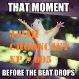 J-Pak   CHOONcast   - Episode # 005 / Eclectic Electric EDM