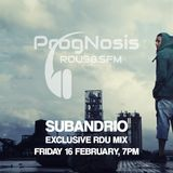 ProgNosis Show Guest Mix By Subandrio