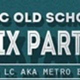 MOC Old Skool Mix Party 9-28-15
