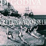 THE WINE DOWN | Volume III | GO FUNK YOURSELF