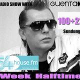 Week Halftime Show 100+22 mit Guenta K