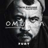 NUMUNE HASTANESI 19 Special guest FUAT - OMURGA albüm aired 2019 03 12