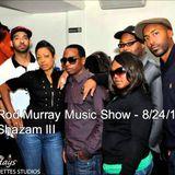 Rod Murray Music Show - 8/24/18 - Shazam III