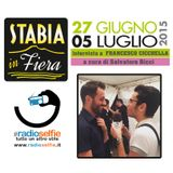 Stabia in Fiera - intervista FRANCESCO CICCHELLA - RadioSelfie.it