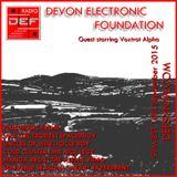 Doncaster Electronic Foundation Radio 10th September 2015 - Devon Electronic Foundation
