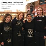 Freak A. Della's Sound Bites - Episode 7: Freshly Ground feat. Soul Spice