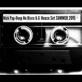 Nick Pap - Deep , Nu Disco & G House Dj Set Summer 2015