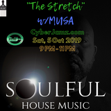 The Stretch w/DJ Musa CyberJamz Live stream archive from Columbus, GA 10-5-2019 9 pm - 11 pm