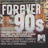 FLASHBACK FRIDAY!  '90s FEEL GOOD TUNES! LIVE & NEW JACK SWINGING! '90s R&B Hip Hop Jungls & Garage!