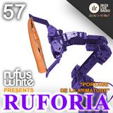 "Ruforia Ep57 ""Portage De La Armature"" on IbizaLiveRadio.com"