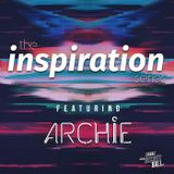 The Inspiration Series from DJ ARCHIE