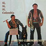 Si Si Si Colombia! Ritmo Colombiano 2