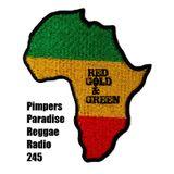 Pimpers Paradise Reggae Radio 245 Red Gold & Green