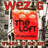 Wez G - Tribute To The Loft