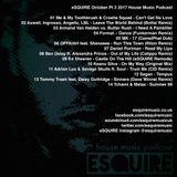 eSQUIRE October Pt 2 2017 House Music Podcast