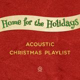 Home for the Holidays (Acoustic Christmas)