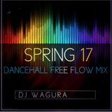 Spring 17 Dancehall Free Flow Mix