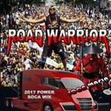 SOCA ROAD WARRIOR MIX 2017 POWER