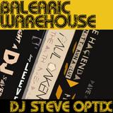 Steve Optix - Balearic Warehouse