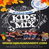 KIDS CLEAN DANCE PARTY MIX by DJ SUGAR DADDY