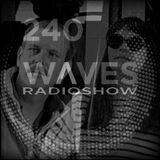WAVES #240 (EN) - XENO & OAKLANDER by BLACKMARQUIS - 9/6/19