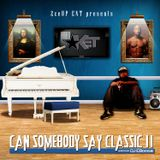 Ket D.O - Can Somebody Say Classic II Hosted by DJ Eboogie