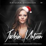 Music by Katusha Svoboda – Jackin Motion #021