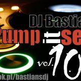 DJ Bastian S - Pump It Set vol. 10
