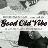 Hurricane Sound - Bring Back The Good Old Vibe