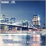 Yankee's House & Electro MashUp #7 (2013)