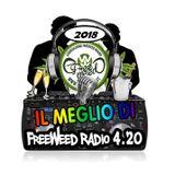 """Il meglio di"" FreeWeed Radio 4.20 - Puntata 1 2018"