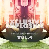 Exclusive Explosive Vol.4 - DJ Podcast by Brisa Play