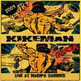 Kikemán-Live at Maripo Summer 2008