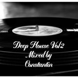 Deep House Sessions Vol 2 Mixed By Constantin