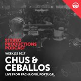 WEEK12_17 Chus & Ceballos Live from Pacha Ofir, Portugal