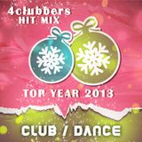 4Clubbers Hit Mix Top Year 2013 - Club & Dance (CD2)