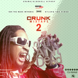 Crunk Mixtape 2 (Kev The Nash x Sylars)