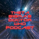 Theta Sigma's Doctor Who Podcast Episode 228 Wrap up warm all you splendid fellows !