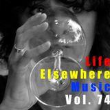 Life Elsewhere Music Vol 74