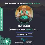 Bridges For Music - The Bridges Show #008 - DJ Cleo