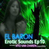 Erotique Sound Ep 010 (Guest Mix Vito Van Chareen)
