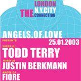 Todd Terry @ Angels Of Love, Metropolis, Naples 2003-01-25 -