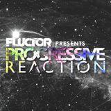 Fluctor presents Progressive Reaction (26.10.2019)
