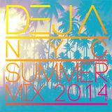 DejaNYC Summer Mix